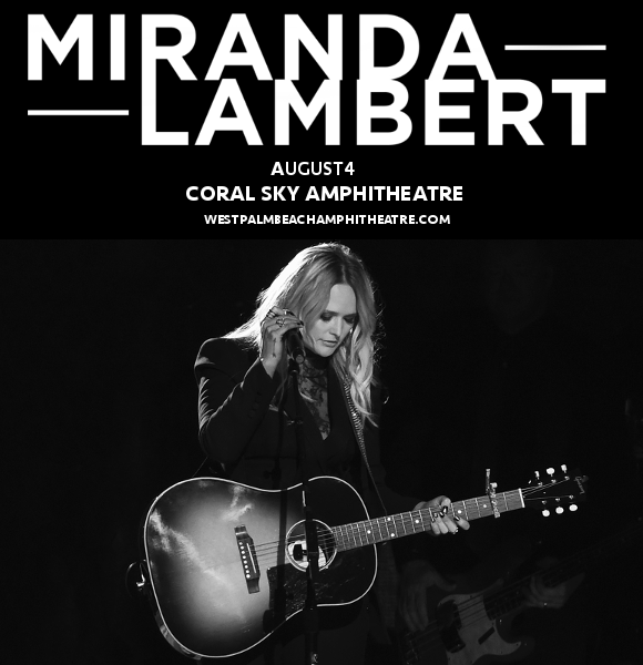 Miranda Lambert & Little Big Town at Coral Sky Amphitheatre
