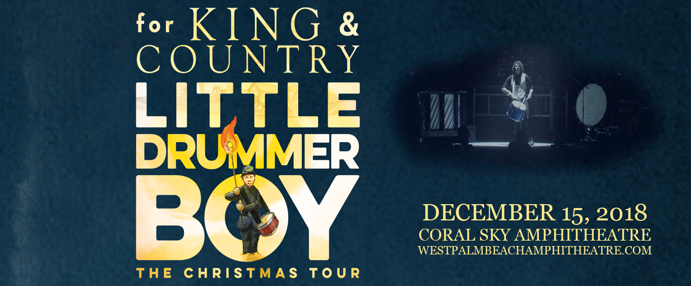 For King And Country Christmas.For King And Country Tickets 15th December Coral Sky