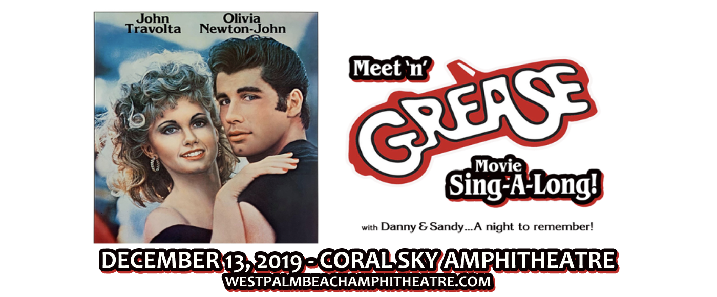 Meet N Grease Movie Sing Along With Danny And Sandy at Coral Sky Amphitheatre