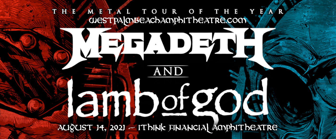 Megadeth & Lamb of God [CANCELLED] at iTHINK Financial Amphitheatre
