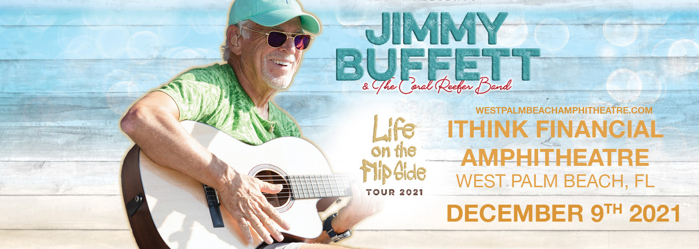 Jimmy Buffett: Life On The Flip Side Tour at iTHINK Financial Amphitheatre